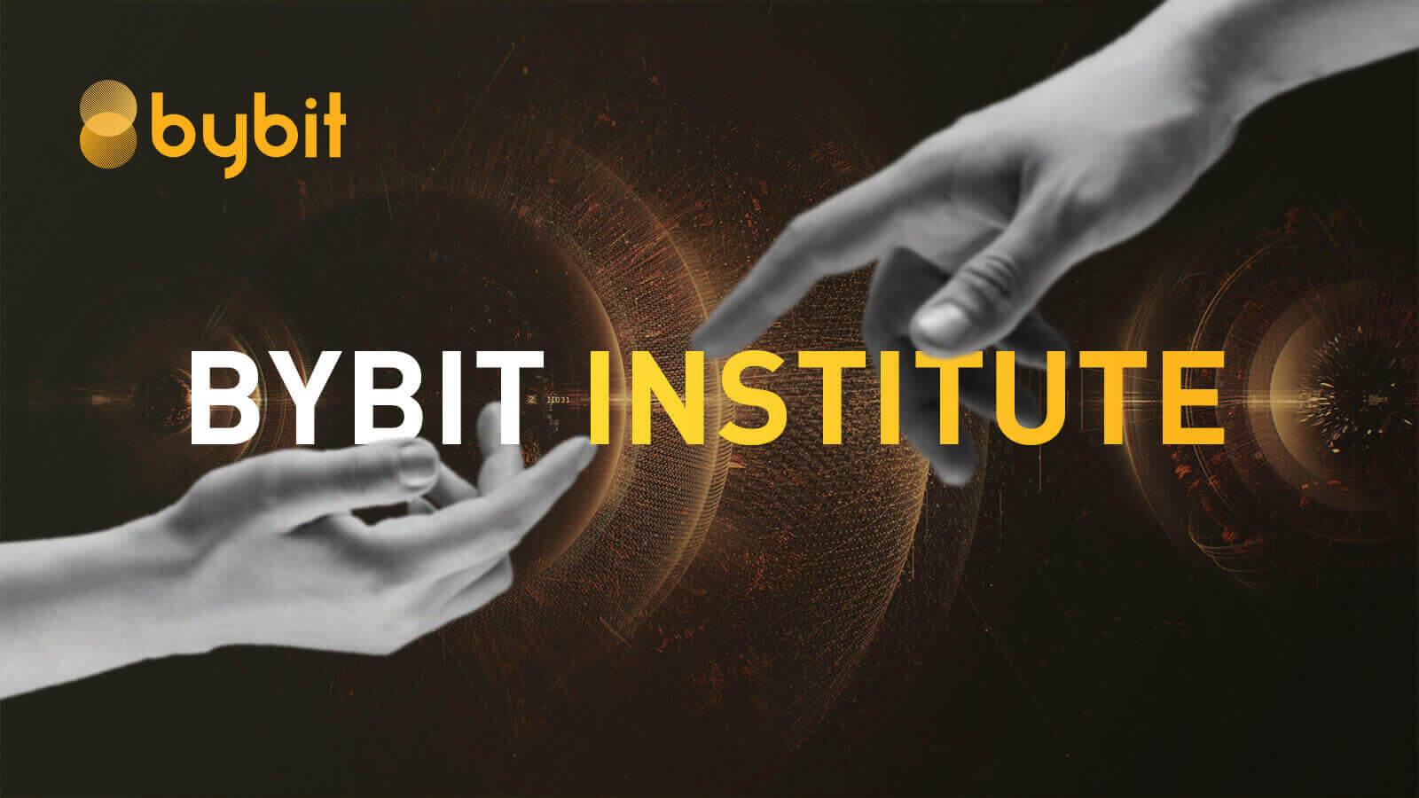 Bybit Institute