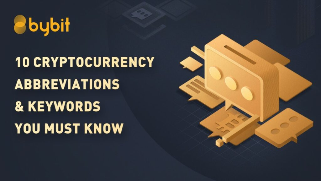 Top 10 Cryptocurrency Abbreviations