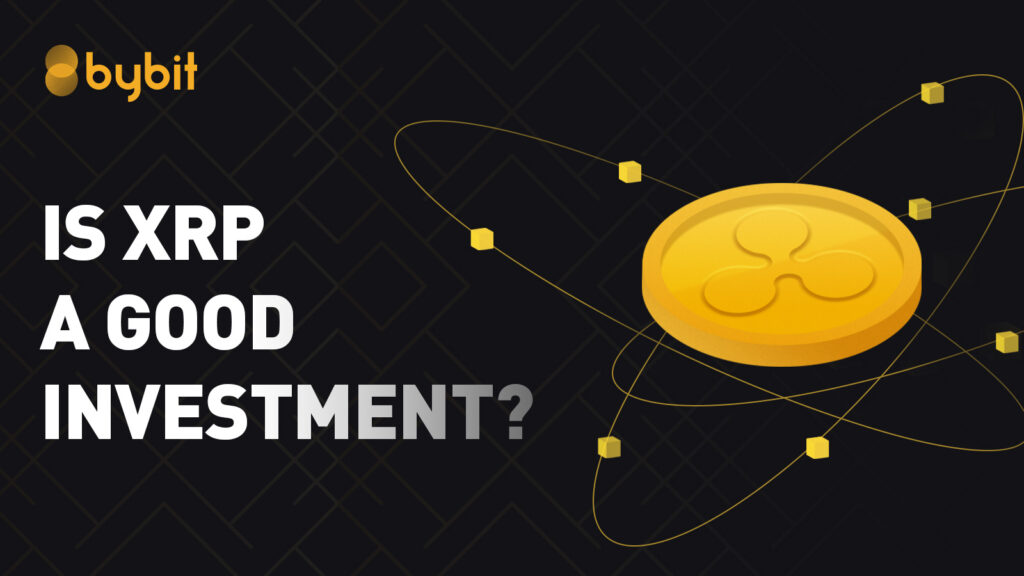 Is XRP a Good Investment?