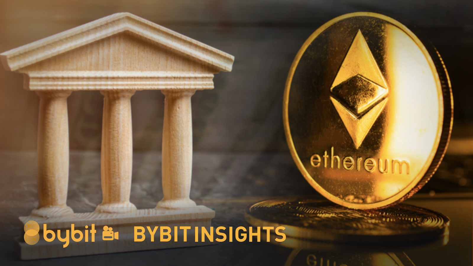 Bybit Insights - Institution support ETH